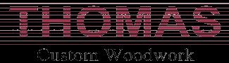 Thomas Custom Woodwork